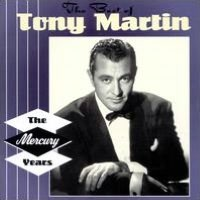 The Best of Tony Martin: The Mercury Years