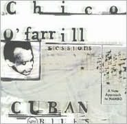 Cuban Blues: The Chico O'Farrill Sessions