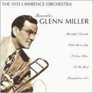 Remembers Glenn Miller