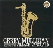 Gerry Mulligan and the Concert Jazz Band at the Village Vanguard