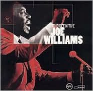 The Definitive Joe Williams