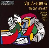 Villa-Lobos: Complete Piano Music, Vol. 1