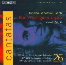 Bach: Cantatas, Vol. 26 - BWV 96, 122, 180