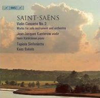 Saint-Saëns: Violin Concerto No. 3; Works for solo instrument and orchestra