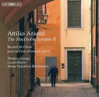 Attilio Ariosti: The Stockholm Sonatas, Vol. 2