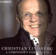 A Composers Portrait: Christian Lindberg, Vol. 2