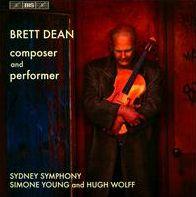 Brett Dean, Composer and Performer