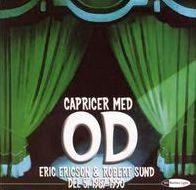 Capricer Med OD, Del 5: 1987-1990