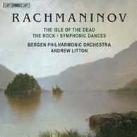 Rachmaninov: The Isle of the Dead; The Rock; Symphonic Dances