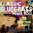 CD Cover Image. Title: Classic Bluegrass Power Picks: 30 Traditional Classics