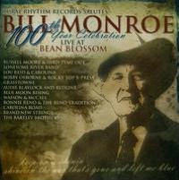 Rural Rhythm Records Salutes Bill Monroe 100th Year Celebration: Live At Bean Blossom