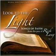 Look to the Light: Songs of Faith
