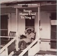 Songs Mama Used to Sing, Vol. 2