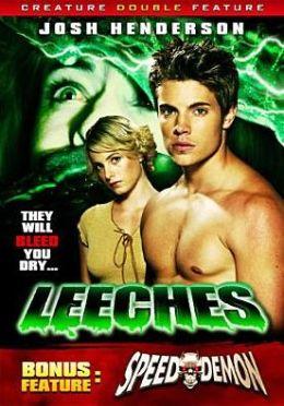 Leeches/Speed Demon
