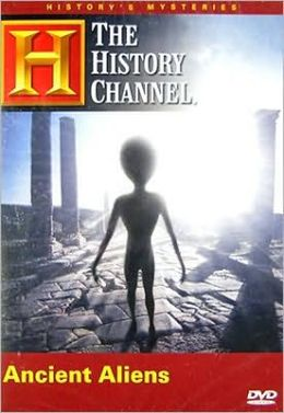 History's Mysteries: Ancient Aliens