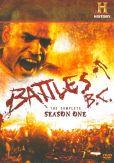 Video/DVD. Title: Battles Bc: Complete Season One