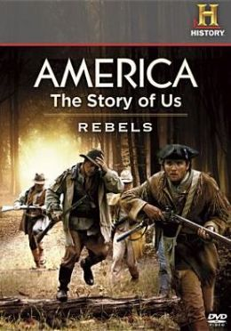 America: the Story of Us, Vol. 1 - Rebels/Revolution