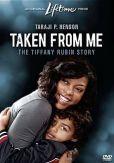 Video/DVD. Title: Taken from Me: The Tiffany Rubin Story