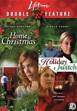 Lifetime Holiday Favorites: Home by Christmas/Holiday Switch