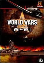 World Wars: Complete History Of Wwi & Wwii
