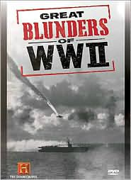 Great Blunders of World War Ii