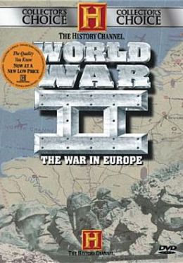 Wwii: the War Chronicles - War in Europe