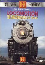 Locomotion: the Amazing World of Trains