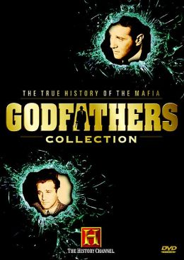 True History of the Mafia: Godfathers Collection