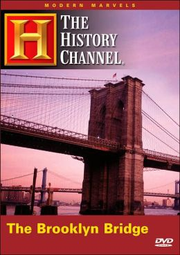 Modern Marvels: Brooklyn Bridge