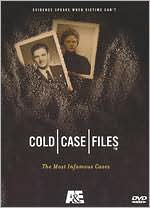 Cold Case Files: Most Infamous Cases