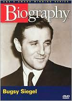 Biography: Bugsy Siegel - Gambling on the Mob
