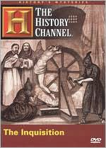 History's Mysteries: The Inquisition