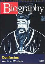 Biography: Confucius - Words of Wisdom