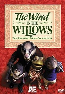 Wind in the Willows: the Feature Film Collection