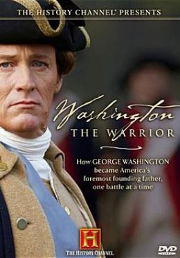Washington: The Warrior