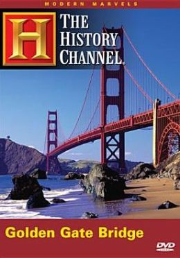 Modern Marvels: The Golden Gate Bridge