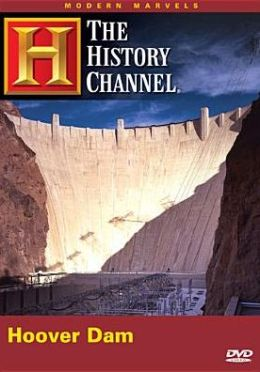 Modern Marvels: Hoover Dam