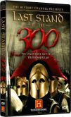 Video/DVD. Title: Last Stand of the 300 - The Legendary Battle at Thermopylae