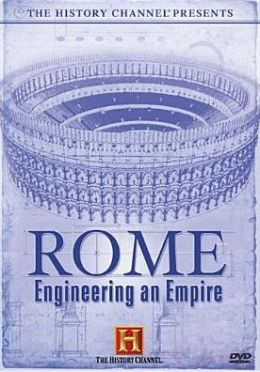 Engineering an Empire: Rome