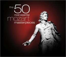 The 50 Most Essential Mozart Masterpieces