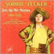 Jazz Age Hot Mamma 1922-1929
