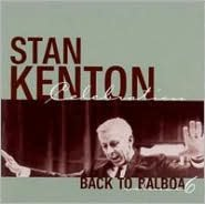Back to Balboa: Tribute to Stan Keaton, Vol. 6