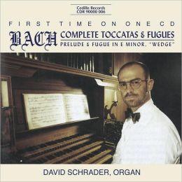 Bach: Complete Toccatas & Fugues
