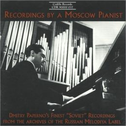 Recordings by a Moscow Pianist