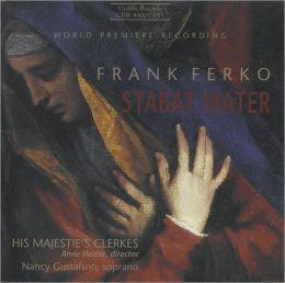 Frank Ferko: Stabat Mater