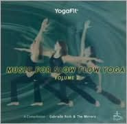 Yogafit: Music for Slow Flow Yoga, Vol. 2