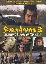 Shogun Assassin 3: Slashing Blades of Carnage