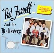 Pat Farrell & the Believers (1966-1968)