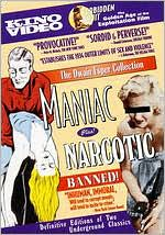 Maniac/Narcotic