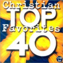 Top 40 Christian Favorites